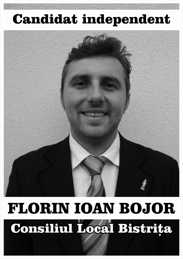 Florin Ioan Bojor - candidat independent la Consiliul Local Bistriţa